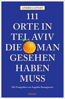 111 Orte in Tel Aviv, die man gesehen haben muss - 1
