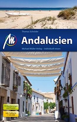 Andalusien Reiseführer Michael Müller Verlag: Individuell reisen mit vielen praktischen Tipps - 1