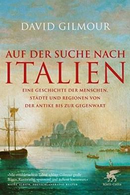 Auf der Suche nach Italien: Eine Geschichte der Menschen, Städte und Regionen von der Antike bis zur Gegenwart - 1