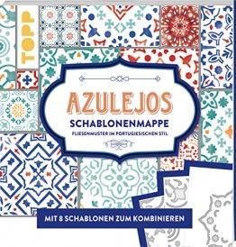 Azulejos. Schablonenmappe: Fliesenmuster im portugiesischen Stil. Mit 8 Schablonen und 20 Mustern zum Kombinieren - 1