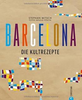 Barcelona: Die Kultrezepte