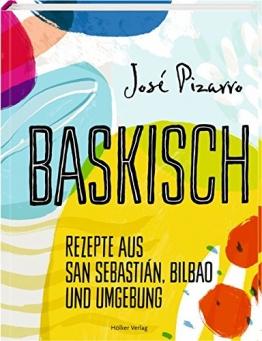 Baskisch: Rezepte aus San Sebastián, Bilbao und Umgebung - 1