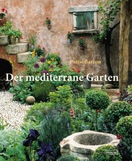 Der mediterrane Garten - 1