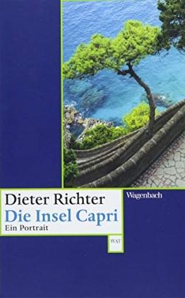 Die Insel Capri. Ein Portrait (Wagenbachs andere Taschenbücher) - 1