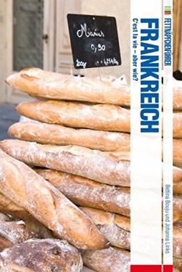 Fettnäpfchenführer Frankreich: C'est la vie - aber wie? - 1