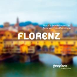 Florenz. Eine akustische Reise zwischen Ponte Vecchio und San Lorenzo, Hörbuch, Digital, 1, 69min