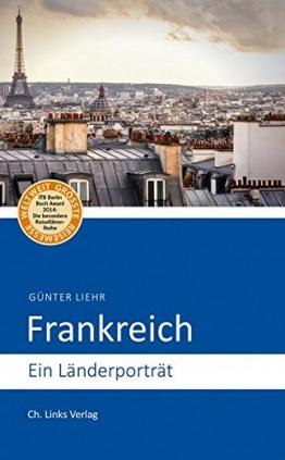 Frankreich: Ein Länderporträt (Diese Buchreihe wurde ausgezeichnet mit dem ITB-BuchAward!) - 1