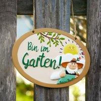 "Gartenschild ""Bin im Garten"""