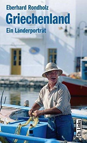 Griechenland: Ein Länderporträt - 1