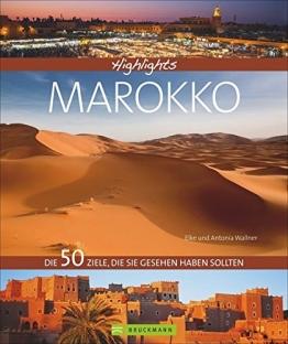 Highlights Marokko: Die 50 Ziele, die Sie gesehen haben sollten - 1