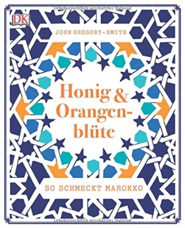 Honig & Orangenblüte: So schmeckt Marokko - 1
