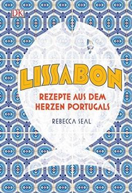 Lissabon: Rezepte aus dem Herzen Portugals - 1