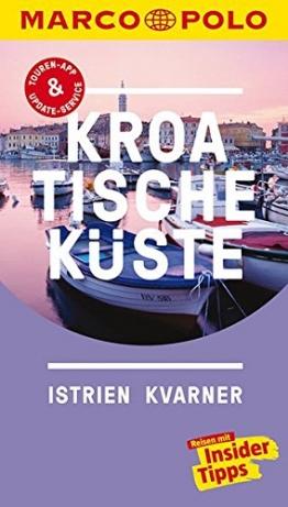 MARCO POLO Reiseführer Kroatische Küste Istrien, Kvarner: Reisen mit Insider-Tipps. Inklusive kostenloser Touren-App & Update-Service - 1