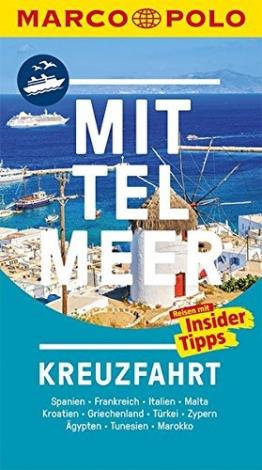 MARCO POLO Reiseführer Mittelmeer Kreuzfahrt: Spanien, Frankreich, Italien, Malta, Kroatien, Griechenland, Türkei, Zypern, Ägy - 1