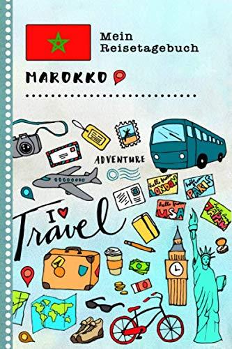Marokko Mein Reisetagebuch: Kinder Reise Aktivitätsbuch zum Ausfüllen, Eintragen, Malen, Einkleben A5 - Ferien unterwegs Tagebuch zum Selberschreiben -  Urlaubstagebuch Journal für Mädchen, Jungen - 1