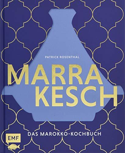 Marrakesch – Das Marokko-Kochbuch: Über 70 authentische Rezepte von Couscous über Hummus bis Tajine - 1