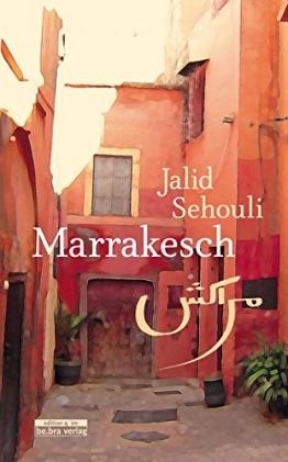 Marrakesch: Viele Geschichten in einer Geschichte - 1