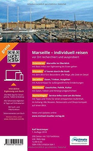 Marseille MM-City Reiseführer Michael Müller Verlag: Individuell reisen mit vielen praktischen Tipps und Web-App mmtravel.com - 2