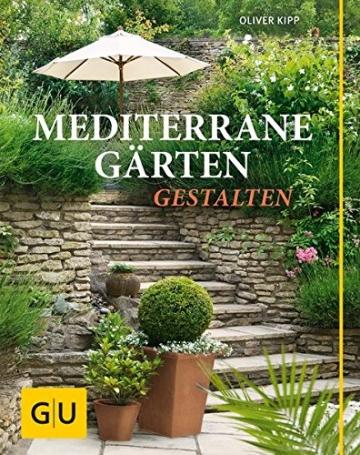 Mediterrane Gärten gestalten (GU Garten Extra) - 1