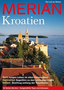MERIAN Kroatien: Die Lust am Reisen (MERIAN Hefte) - 1