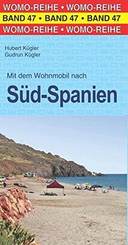 Mit dem Wohnmobil nach Süd-Spanien (Womo-Reihe) - 1