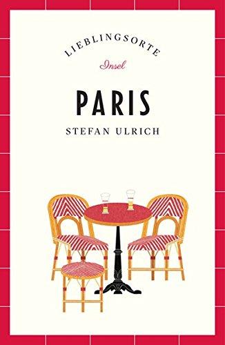 Paris – Lieblingsorte (insel taschenbuch, Band 4632) - 1