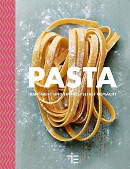 Pasta: raffiniert und einfach selbstgemacht (Teubner kochen) - 1