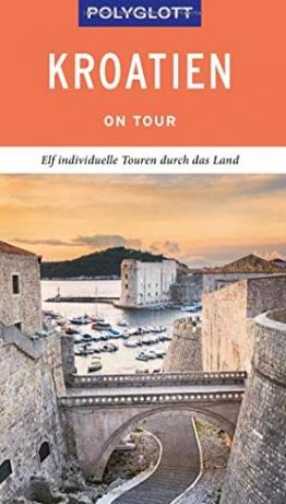 POLYGLOTT on tour Reiseführer Kroatien: Individuelle Touren durch das Land - 1