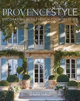 Provence Style: Decorating with French Country Flair - 1
