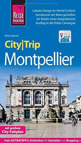 Reise Know-How CityTrip Montpellier: Reiseführer mit Stadtplan und kostenloser Web-App - 1