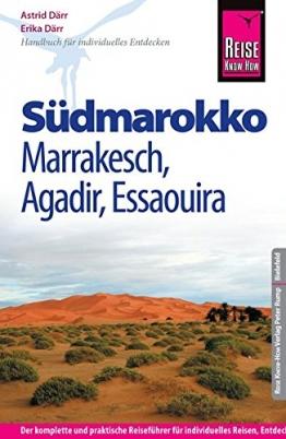 Reise Know-How Südmarokko mit Marrakesch, Agadir und Essaouira: Reiseführer für individuelles Entdecken - 1