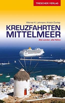 Reiseführer Kreuzfahrten Mittelmeer: Alle Länder, alle Häfen (Trescher-Reihe Reisen) - 1