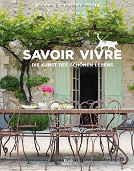 Savoir Vivre: Die Kunst des schönen Lebens - 1