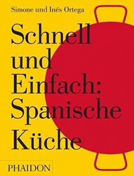 Schnell und Einfach: Spanische Küche - 1