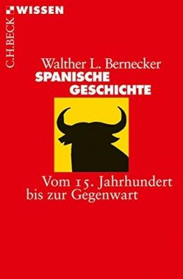 Spanische Geschichte: Vom 15. Jahrhundert bis zur Gegenwart - 1