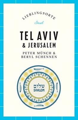 Tel Aviv und Jerusalem – Lieblingsorte - 1