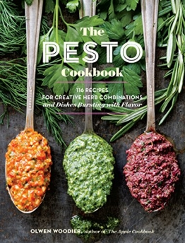 The Pesto Cookbook: 116 Recipes for Creative Herb Combinations and Dishes Bursting with Flavor - 1