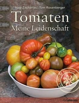 Tomaten: Meine Leidenschaft (Einfach gut leben) - 1