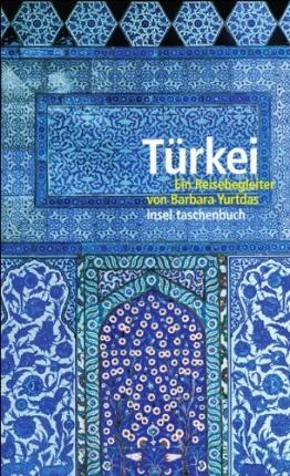 Türkei: Ein Reisebegleiter (insel taschenbuch) - 1