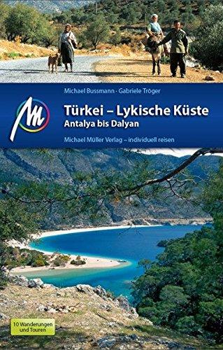 Türkei - Lykische Küste Antalya bis Dalyan: Reisehandbuch mit vielen praktischen Tipps. - 1