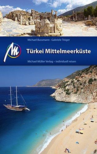 Türkei Mittelmeerküste: Reiseführer mit vielen praktischen Tipps. - 1
