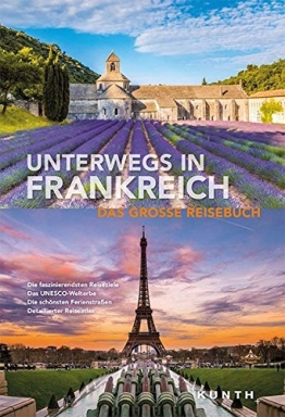 Unterwegs in Frankreich: Das große Reisebuch - 1