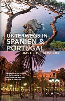 Unterwegs in Spanien & Portugal: Das große Reisebuch (KUNTH Unterwegs in ... / Das grosse Reisebuch) - 1