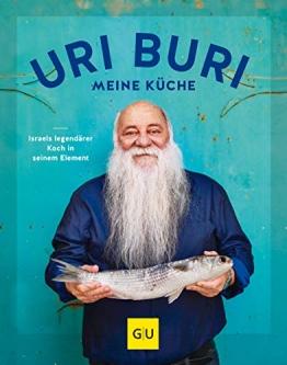 Uri Buri - meine Küche: Israels legendärer Koch in seinem Element (GU Autoren-Kochbücher) - 1