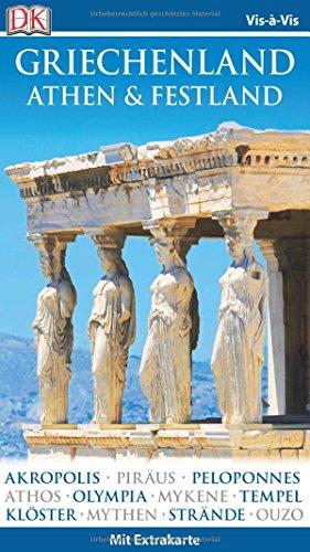 Vis-à-Vis Reiseführer Griechenland, Athen & Festland: mit Extrakarte und Mini-Kochbuch zum Herausnehmen - 1