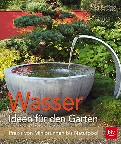 Wasser im Garten -
